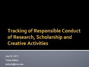Tracking of Responsible Conduct of Research Scholarship and