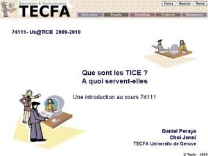 74111 UsTICE 2009 2010 Que sont les TICE