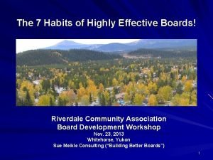 The 7 Habits of Highly Effective Boards Riverdale