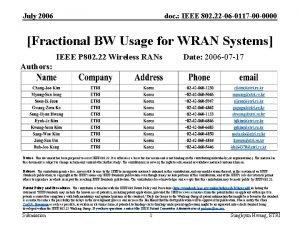 July 2006 doc IEEE 802 22 06 0117