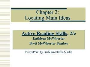 Chapter 3 Locating Main Ideas Active Reading Skills