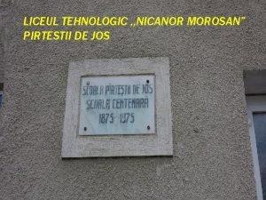 LICEUL TEHNOLOGIC NICANOR MOROSAN PIRTESTII DE JOS SPECTACOLUL