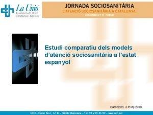 Estudi comparatiu dels models datenci sociosanitria a lestat