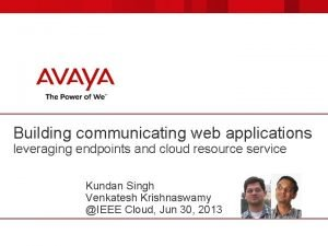 Building communicating web applications leveraging endpoints and cloud
