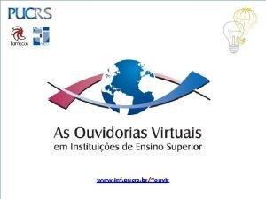 www inf pucrs brouvir INICIATIVA INTERDISCIPLINAR Orientadores Prof