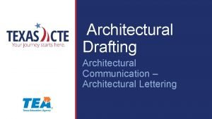 Architectural Drafting Architectural Communication Architectural Lettering Copyright Texas