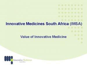 Innovative Medicines South Africa IMSA Value of Innovative