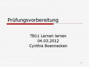 Prfungsvorbereitung TB 11 Lernen lernen 04 03 2012