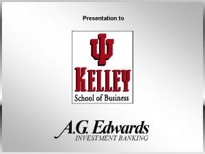 Presentation to Presentation Overview of Investment Banking Overview