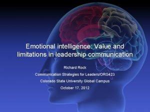 Emotional intelligence Value and limitations in leadership communication