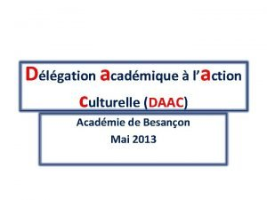 Dlgation acadmique laction culturelle DAAC Acadmie de Besanon