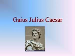 Gaius Julius Caesar ivotopis Caesar trpval bolestmi hlavy