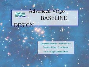 advanced Advanced Virgo BASELINE DESIGN advanced Giovanni Losurdo