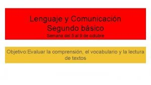 Lenguaje y Comunicacin Segundo bsico Semana del 5
