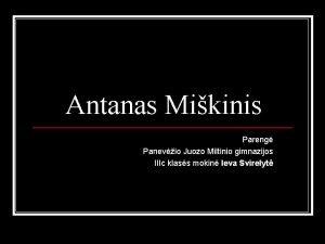 Antanas Mikinis Pareng Panevio Juozo Miltinio gimnazijos IIIc