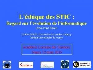 Lthique des STIC Regard sur lvolution de linformatique