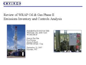 Review of WRAP Oil Gas Phase II Emissions