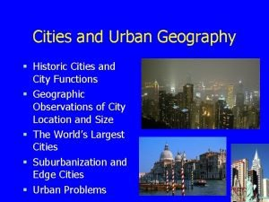 Cities and Urban Geography Historic Cities and City