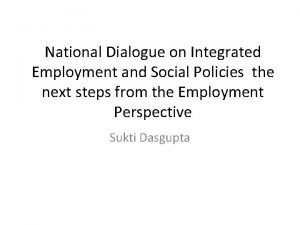 National Dialogue on Integrated Employment and Social Policies