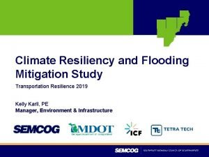 Climate Resiliency and Flooding Mitigation Study Transportation Resilience