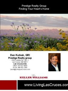 Prestige Realty Group Finding Your Hearts Home Dan