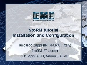 EMI INFSORI261611 Sto RM tutorial Installation and Configuration