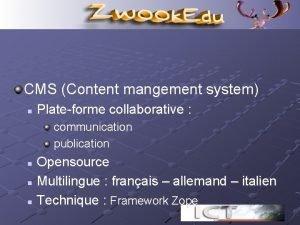 CMS Content mangement system n Plateforme collaborative communication