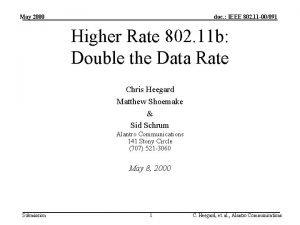 May 2000 doc IEEE 802 11 00091 Higher
