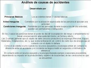Anlisis de causas de accidentes Desarrollado por Principios