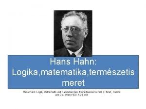 Hans Hahn Logika matematika termszetis meret Hans Hahn