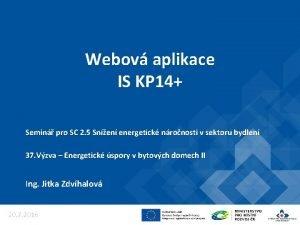 Webov aplikace IS KP 14 Semin pro SC