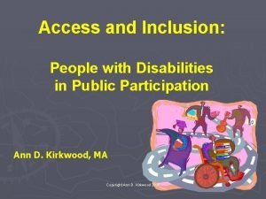 Access and Inclusion People with Disabilities in Public