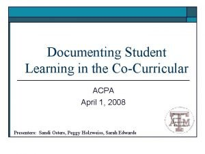 Documenting Student Learning in the CoCurricular ACPA April