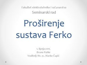 Fakultet elektrotehnike i raunarstva Seminarski rad Proirenje sustava