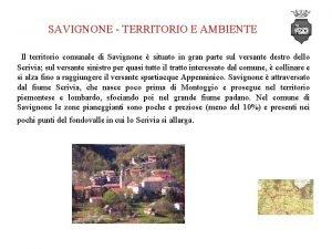 SAVIGNONE TERRITORIO E AMBIENTE Il territorio comunale di