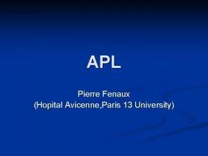 APL Pierre Fenaux Hopital Avicenne Paris 13 University