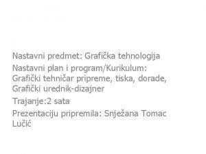 Nastavni predmet Grafika tehnologija Nastavni plan i programKurikulum