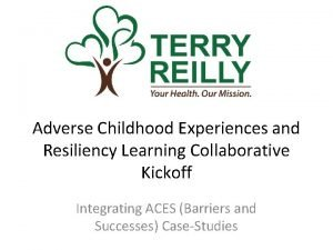 Adverse Childhood Experiences and Resiliency Learning Collaborative Kickoff