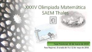XXXIV Olimpiada Matemtica SAEM Thales Fase Provincial 10