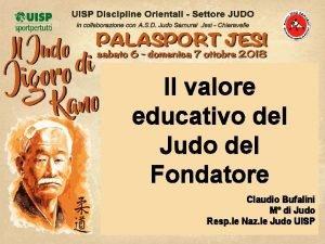Il valore educativo del Judo del Fondatore Claudio