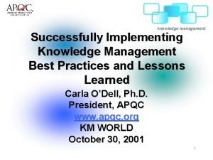 knowledge management Successfully Implementing Knowledge Management Best Practices