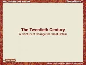 The Twentieth Century A Century of Change for