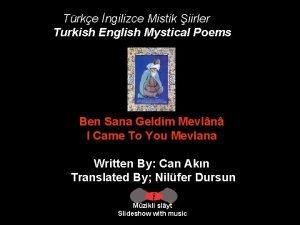 Trke ngilizce Mistik iirler Turkish English Mystical Poems