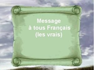 Message tous Franais les vrais LES IMMIGRANTS DOIVENT