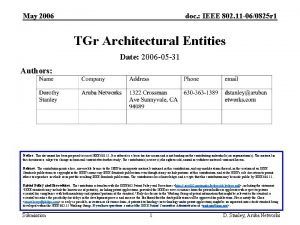 May 2006 doc IEEE 802 11 060825 r