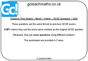 DistanceTime Graphs Mixed Higher GCSE Questions AQA These