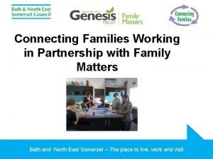Connecting Families Working in Partnership with Family Matters