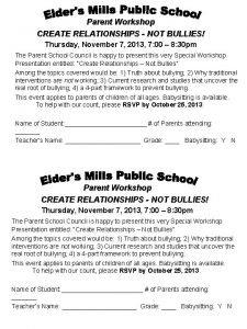 Parent Workshop CREATE RELATIONSHIPS NOT BULLIES Thursday November