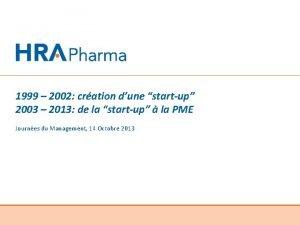 1999 2002 cration dune startup 2003 2013 de