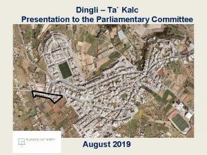 Dingli Ta Kalc Presentation to the Parliamentary Committee